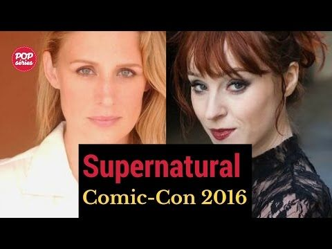 Hunter Forever: SDCC 2016: Samantha Smith e Ruth Connell de Supern...