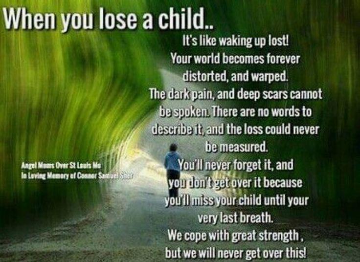 When you lose a child...