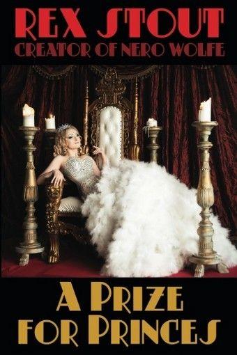 A Prize for Princes, by Rex Stout (trade paperback)
