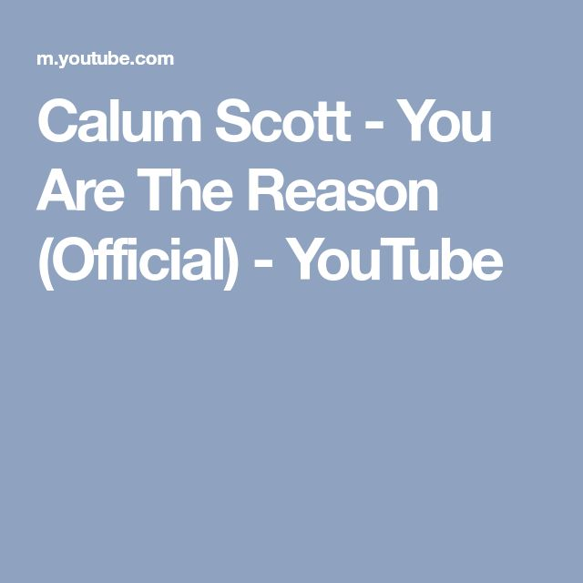 Calum Scott - You Are The Reason (Official) - YouTube