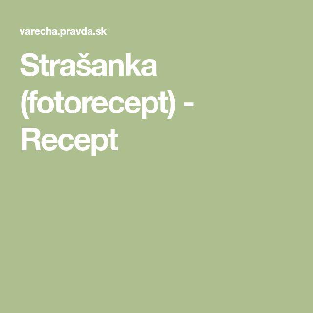 Strašanka (fotorecept) - Recept