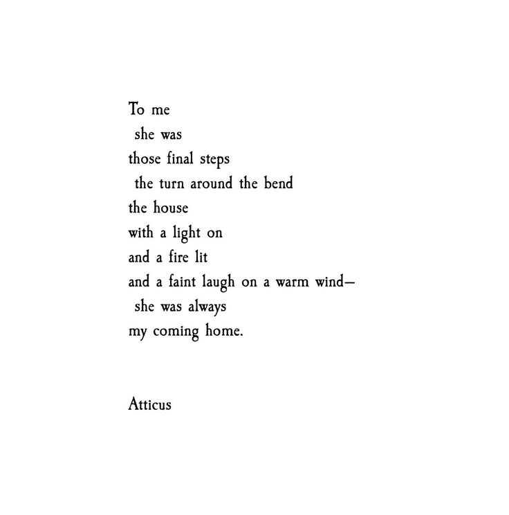 'Always my coming home'   @atticuspoetry  #atticuspoetry  #girls #home                                                                                                                                                                                 Mehr