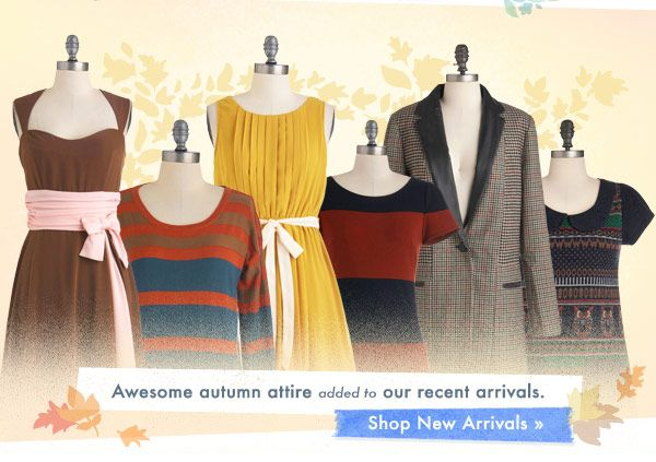 Awesome autumn attire added to our recent arrivalsApp Download, Fans Favorite, Arrival Updates, Awesome Autumn, Modcloth, Nice Copy, Darling Deals, Rate Fans, Autumn Attire