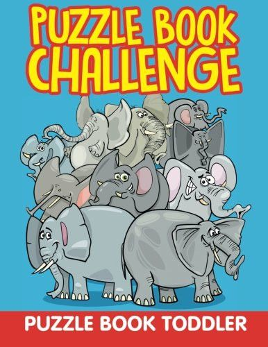 Puzzle Book Challenge: Puzzle Book Toddler