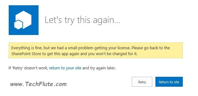 "Everything is fine, but we had a small problem getting your license. A problem faced during App installation in SharePoint 2013 Farm. While working on SharePoint 2013 App Management Service configuration, I came across an issue which gives this message: ""Everything is fine, but we had a small problem getting your license. Please go back ..."