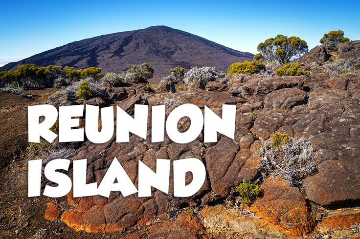 Travel inspiration and ideas from Reunion Island, France.