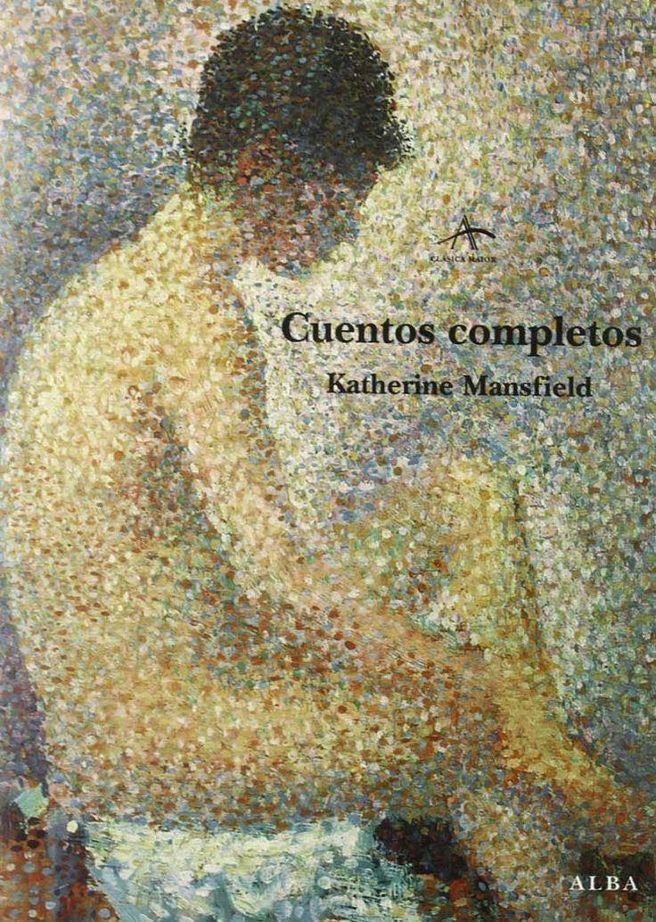 Cuentos completos – Katherine Mansfield