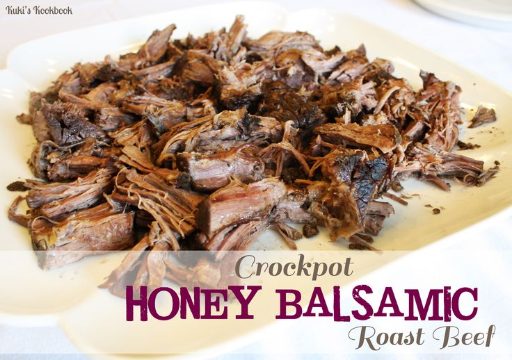 Crockpot Honey Balsamic Roast Beef. So tender and delicious!