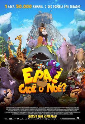 Muito além dos livros e filmes!: Filme - Epa! Cadê o Noé? (2015)