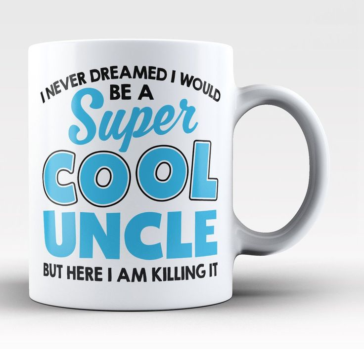 I never dreamed I would be a super cool Uncle but here I am killing it. Perfect coffee mug / cup for any super cool uncle who is killing it! Available here - https://diversethreads.com/products/super-cool-uncle-killing-it-mug