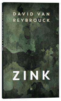 Boekenweek 2016 Essay 2,50 David van Reybrouck - Zink