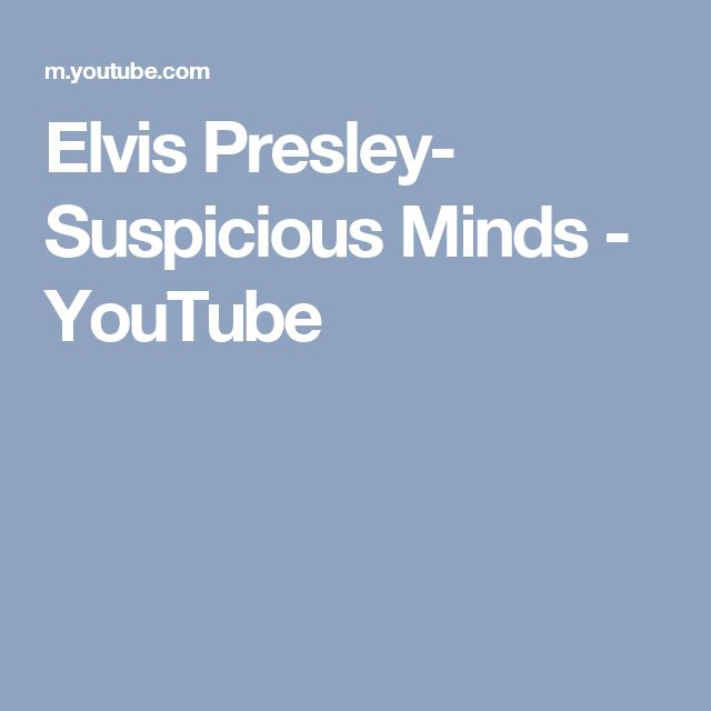 Elvis Presley- Suspicious Minds - YouTube