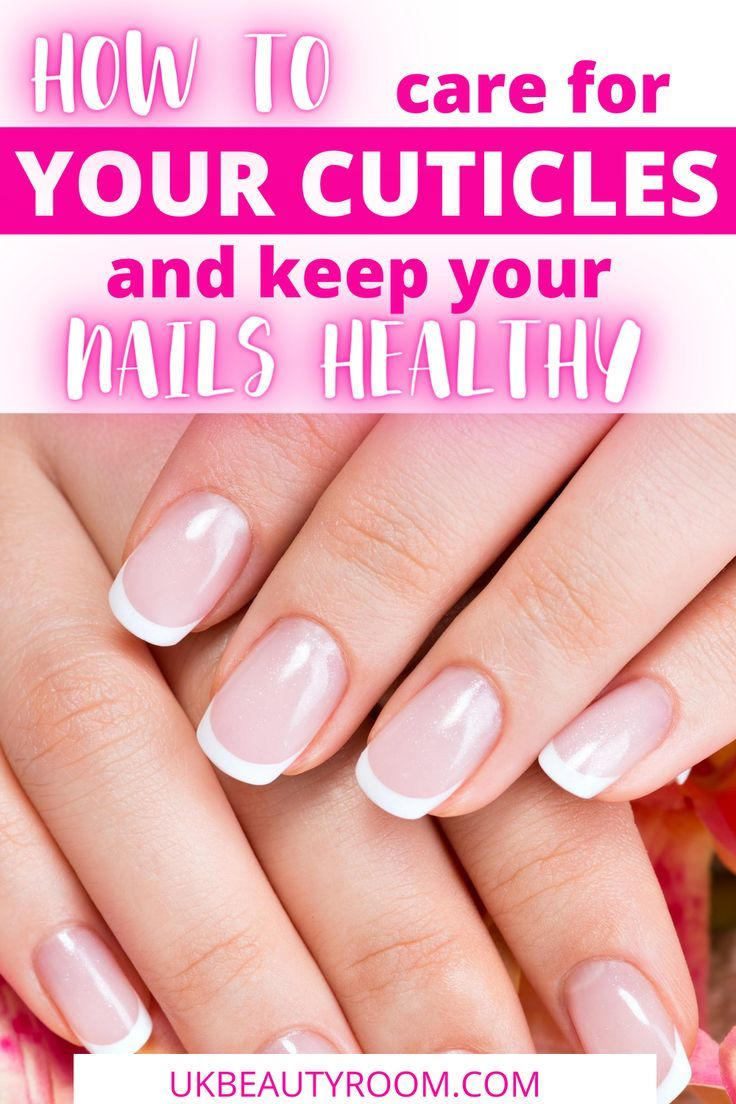 Best Cuticle Oil To Buy Online In The Uk In 2020 Nail Care Tips Nails Best Cuticle Oil