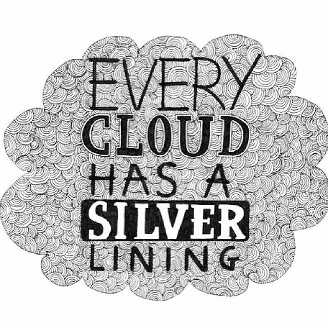 Every Cloud Has A Silver Lining Quote Peaceloveworld Press