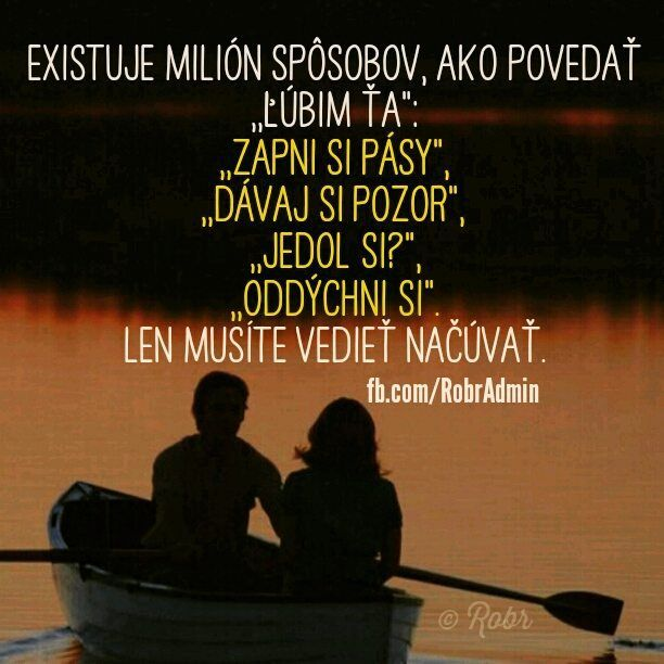 """Existuje milión spôsobov, ako povedať """"Ľúbim Ťa"""""""