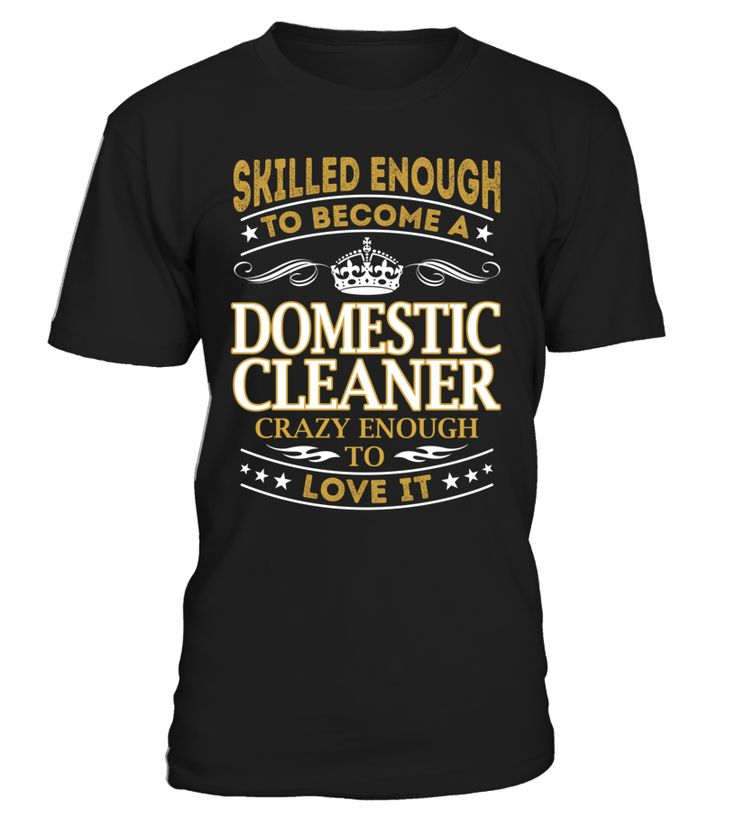 Domestic Cleaner - Skilled Enough To Become #DomesticCleaner