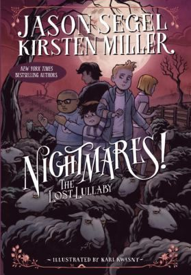 Nightmares! The lost lullaby by Jason Segel. Click on the image to place a hold on this item in the Logan Library catalog.