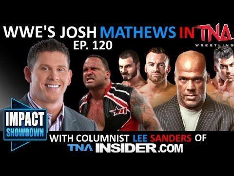 Impact Wrestling 9-24-14 Review: NYC Gold Rush Equals Fool's Rush, former WWE's Josh Mathews in TNA! IMPACT Showdown Ep. 120 | Entertainment | Talk