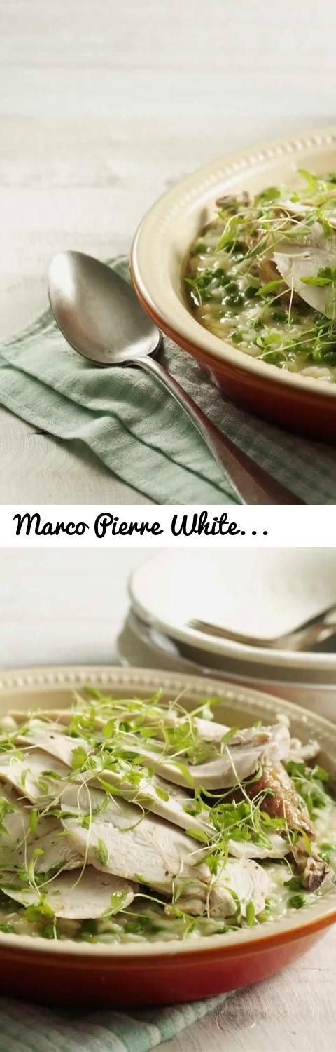 Marco Pierre White recipe for Roast Chicken and Pea Risotto... Tags: marco, marco pierre white, chicken, risotto, rice, stock, knorr, roast, roast
