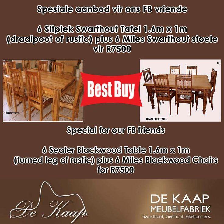 Spesiale aanbod vir ons FB vriende: 6 Sitplek Swarthout Tafel 1.6m x 1m (draaipoot of rustic) plus 6 Miles Swarthout stoele (riempie of soliede sitplek) @ R7500.00 BTW ingesl. Afleweringskoste uitgesluit.  #Special for our FB friends: 6 Seater Blackwood Table 1.6m x 1m (turned leg of rustic) plus 6 Miles Blackwood Chairs (conveyer belt or solid seat) @ R7500.00 VAT inclus. Delivery cost excl. #furniture #solidwood