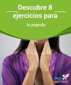 Descubre 8 ejercicios para la papada La papada es una antiestética formación de piel causada por la acumulación de una capa de grasa subcutánea debajo de la barbilla.