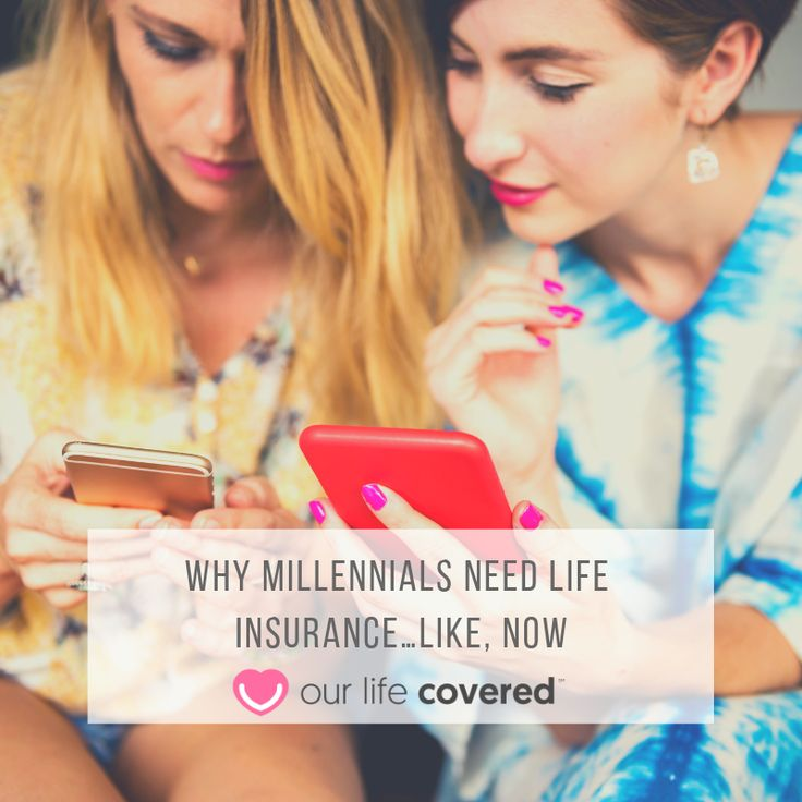 Why Millennials Need Life Insurance…Like, Now   Life insurance, Life, Life cover