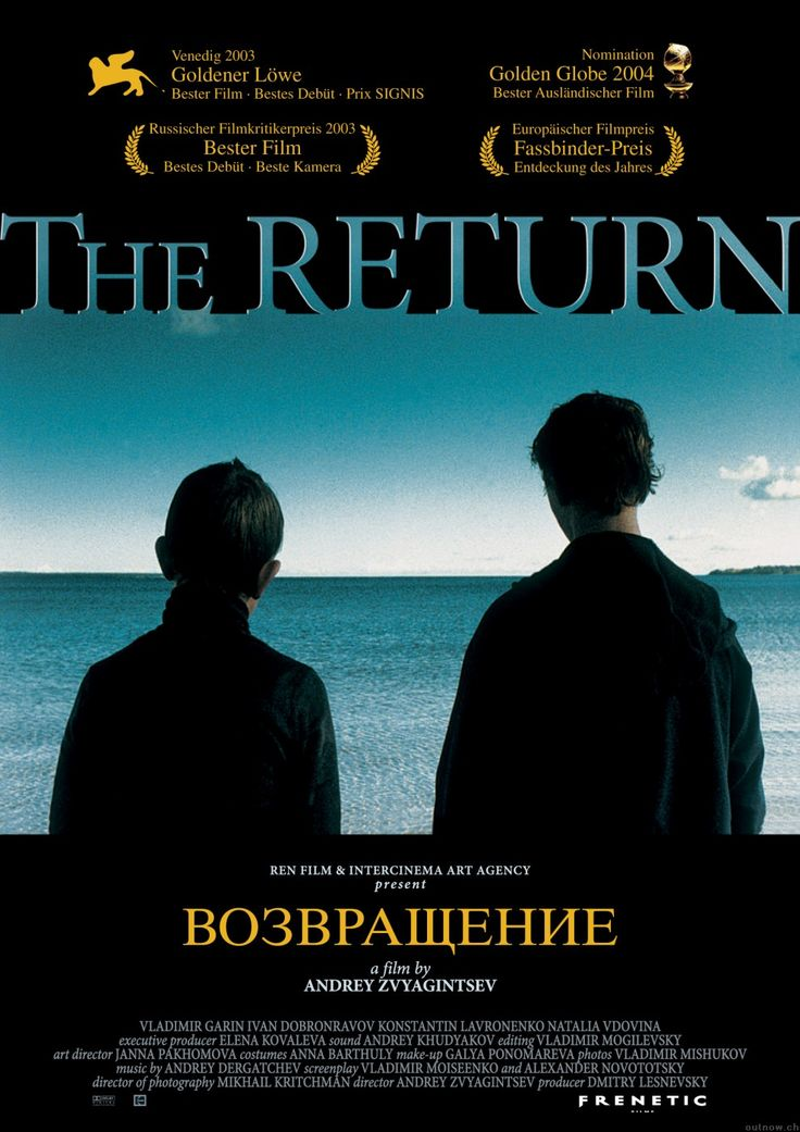 The Return directed by Andrey Zvyagintsev https://www.youtube.com/watch?v=_BMve_sq-o4