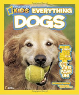 A Year of Reading: National Geographic Kids EVERYTHING DOGS
