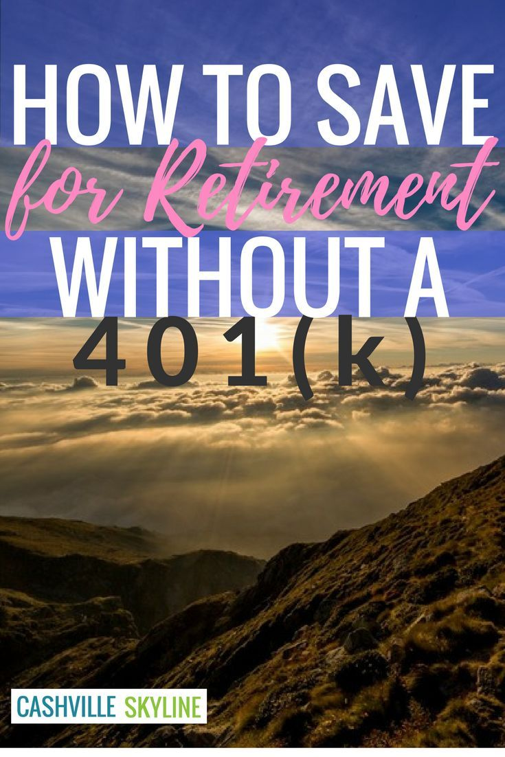 No 401(k)? Me either! Here are other options for securing a healthy financial future.