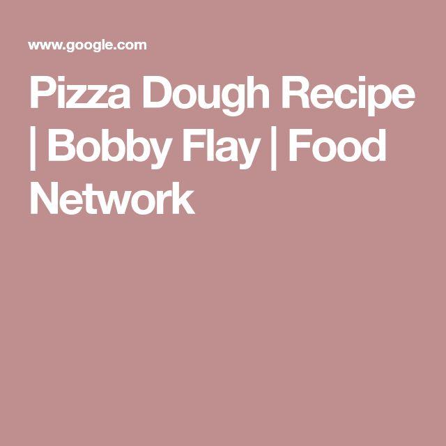 Pizza Dough Recipe   Bobby Flay   Food Network