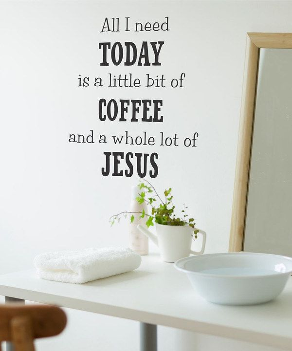 Take a look at this Coffee & Jesus Wall Decal on zulily today!