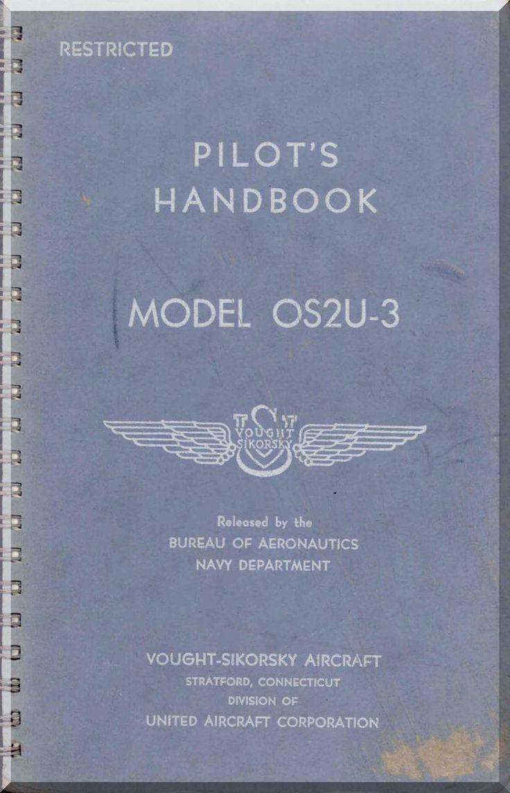 Vought Sikorsky OS2U-3 Aircraft Flight Handbook Manual - Aircraft Reports - Aircraft Helicopter Engines Propellers Manuals Blueprints Publications