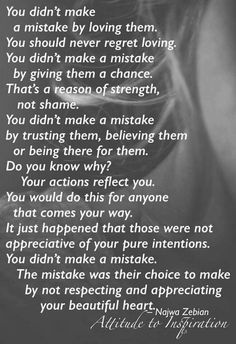 You didn't make a mistake by loving them