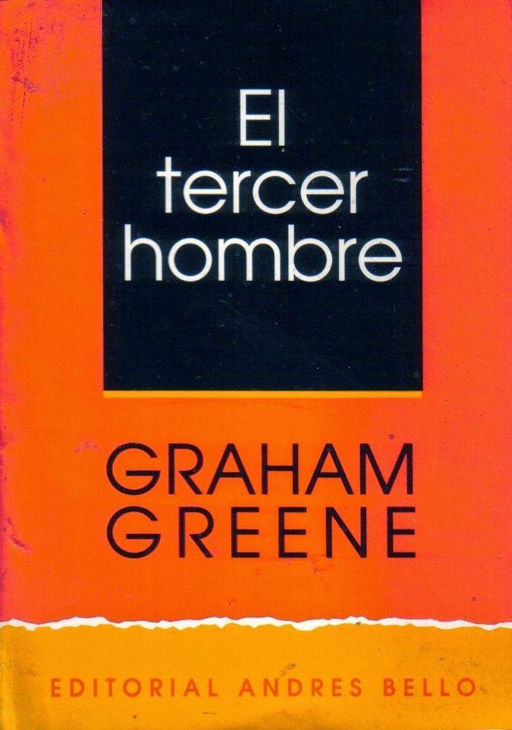 """Graham Greene """"El tercer hombre"""" (The Third Man)"""