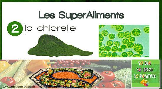 So Bio, So Local, So Positive   Les SuperAliments à connaitre absolument : La Chlorelle .