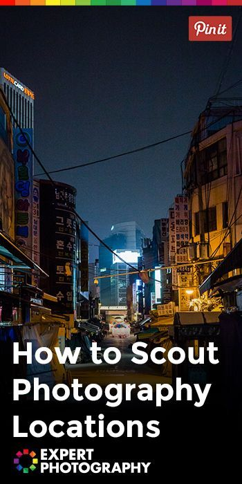 How to Scout Photography Locations - There are many resources available to photographers who are looking to expand their portfolio to include some new locations.