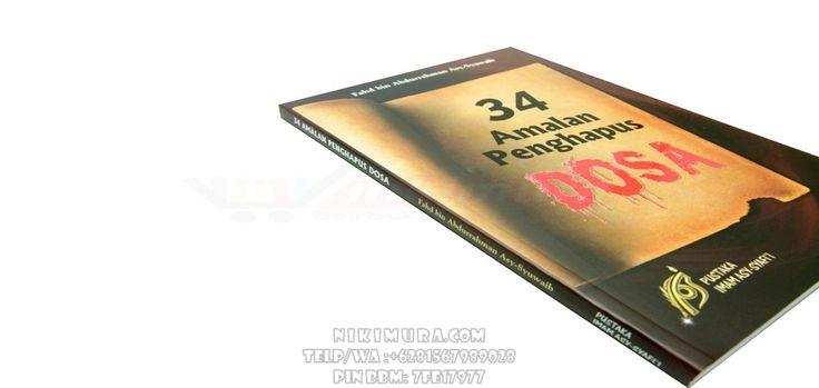 Buku Islam 34 Amalan Penghapus Dosa - Dengan buku ini kita lebih mengetahui amalan-amalan apa saja yang harus kita amalkan untuk menghapus dosa-dosa kita yang telah kita perbuat selama masih hidup.  Rp. 25.000,-  Hubungi: +6281567989028  Invite: BB: 7D2FB160 email: store@nikimura.com  #bukuislam #tokomuslim #tokobukuislam #readystock #tokobukuonline #bestseller #Yogyakarta #amalanpenghapusdosa