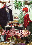 The Ancient Magus's Bride.  Published in US by Seven Seas Entertainment.  First heard about this manga on NHK World's Imagine-nation. Intrigued when interviewed manga-ka described overcoming empathy barriers, despite relationships between non-humans and humans.  Reminded me of Natsume Yuujinchou, which I love.