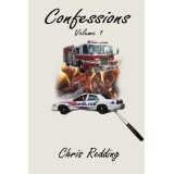 Confessions Volume One (Kindle Edition)By Chris Redding Author LLC