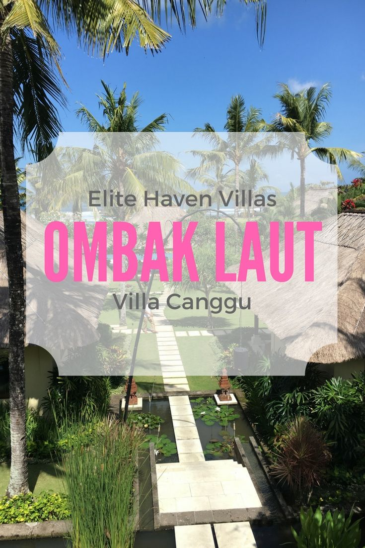 A gorgeous Bali 6 bedroom villa in Canggu. Check out our photos and thoughts on this Elite Havens.