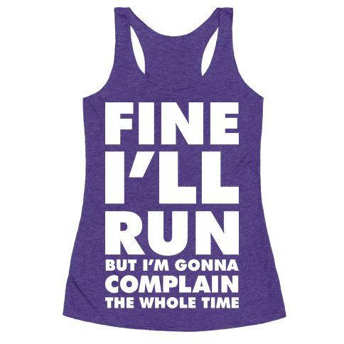 Fine I'll Run Racerback