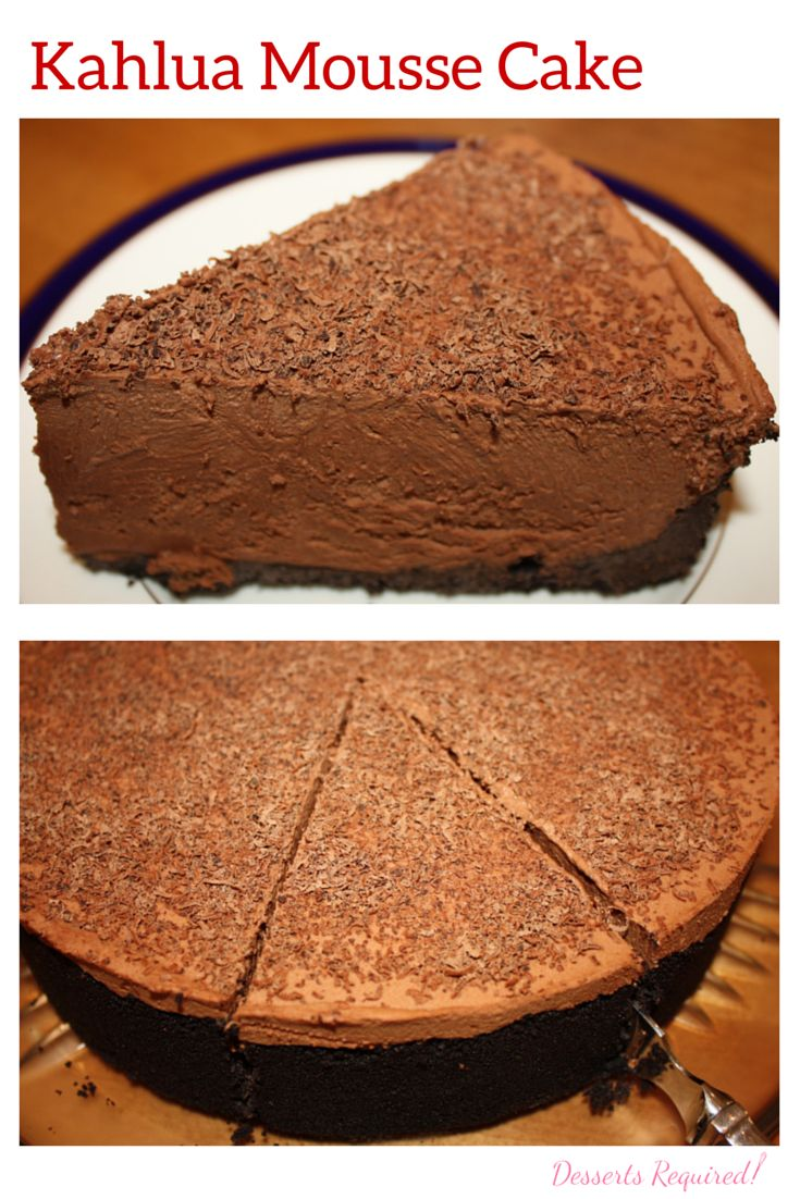 Desserts Required's Kahlua Mousse Cake is an ideal dessert to serve when you want to wow your friends. Elegant, delicious and a recipe that is made ahead of time.