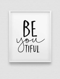 Printable 'beyoutiful' wall decor // inspirational instant download print // be yourself print //be you home decor // be yourself wall decor