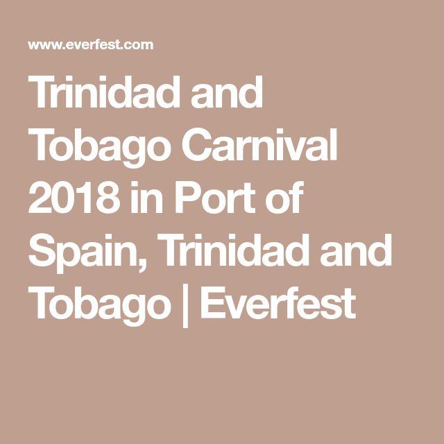 Trinidad and Tobago Carnival 2018 in Port of Spain, Trinidad and Tobago   Everfest