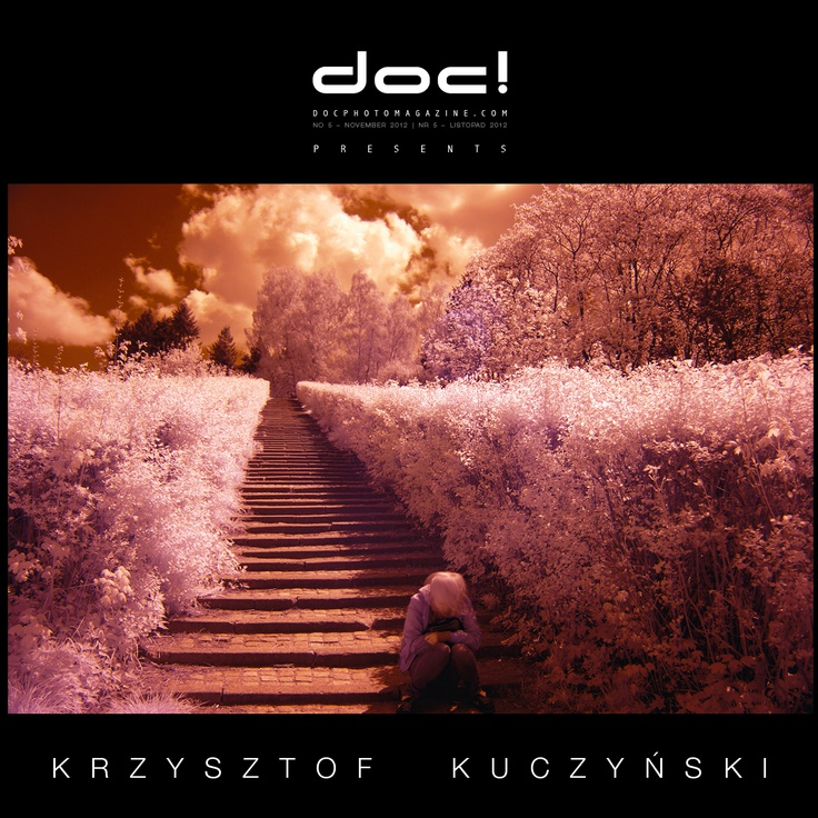 "doc! photo magazine presents: ""Invisible City"" by Krzysztof Kuczynski, #5, pp. 161-183"