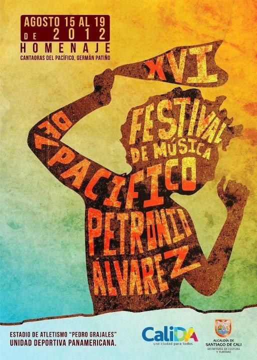 Petronio Alvarez 2012. Santiago de Cali, Valle del Cauca, Colombia. I was there!!!
