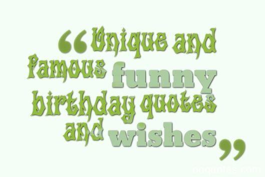 birthday quotes funny,birthday quotes,birthday wishes ...