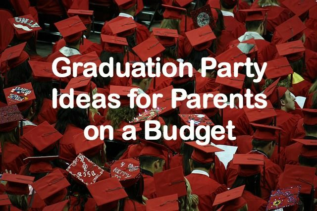 Inexpensive Graduation Party Ideas-Here is how I threw my daughter a high school graduation party at home and saved a ton of money.