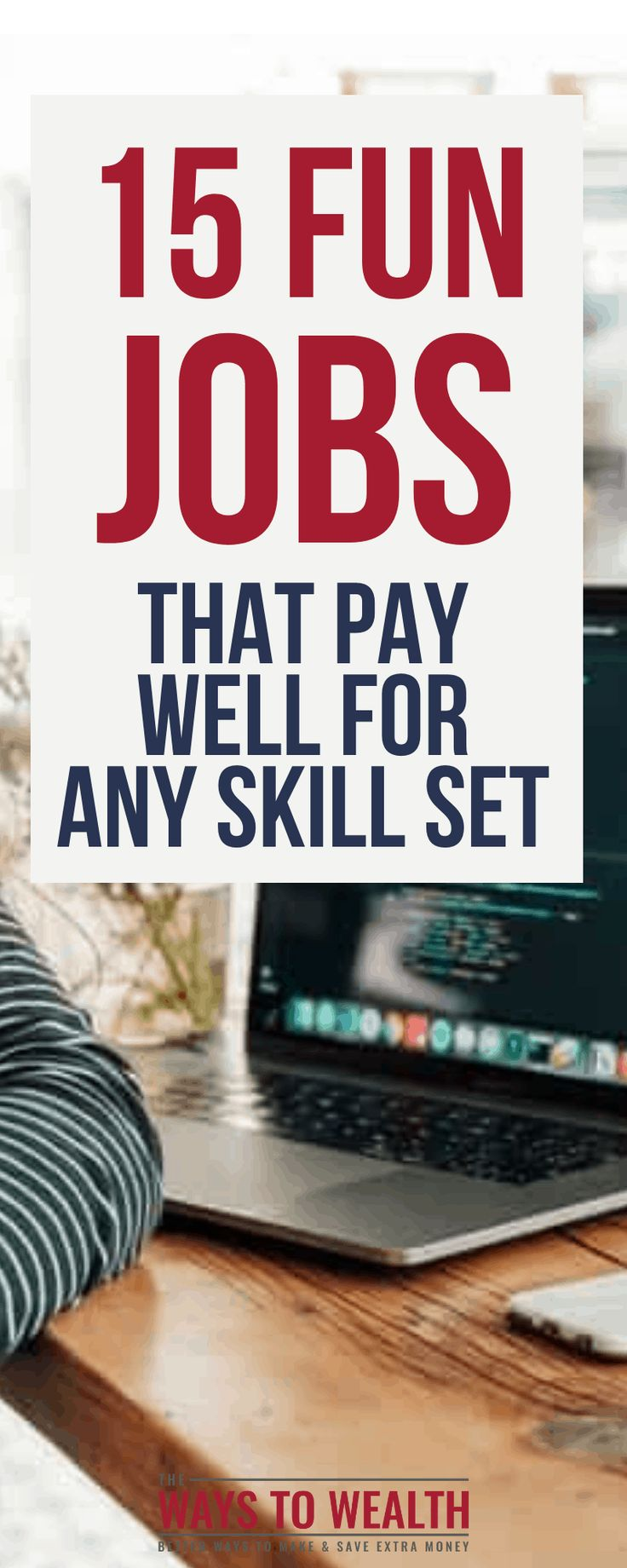 15 Fun Jobs That Pay Well for Any Skill Set Good job