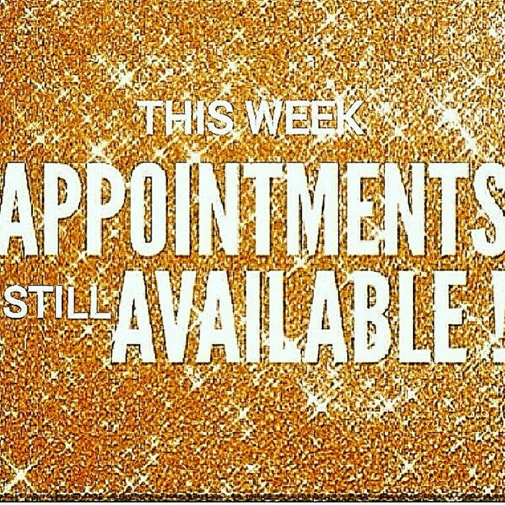 Last Saturday Of The Year Quotes: Appointments Available This Week Call Or Text Cher To Book